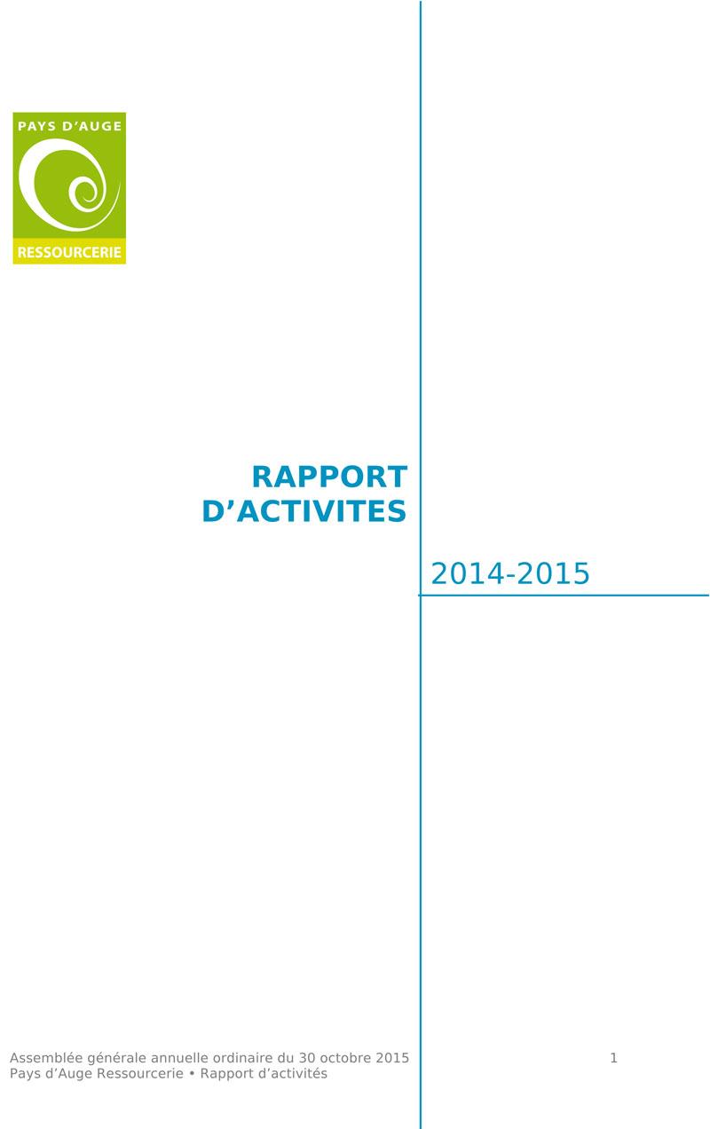 Rapport d'activités 2014-2015 de l'association Pays d'Auge Ressourcerie